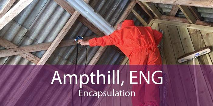 Ampthill, ENG Encapsulation